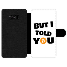 "Laden Sie das Bild in den Galerie-Viewer, 👕 Bitcoin ""But I told you"" Front Printed Wallet Cases - Best Bitcoin Shirt Shop für Deutschland, Österreich, Schweiz. Top Qualität, 3-5 Tage geliefert und Krypto, Paypal Zahlung"