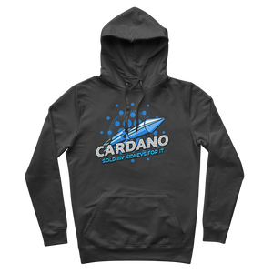 👕 Cardano sold my kidneys for it Premium Adult Hoodie - Best Bitcoin Shirt Shop für Deutschland, Österreich, Schweiz. Top Qualität, 3-5 Tage geliefert und Krypto, Paypal Zahlung