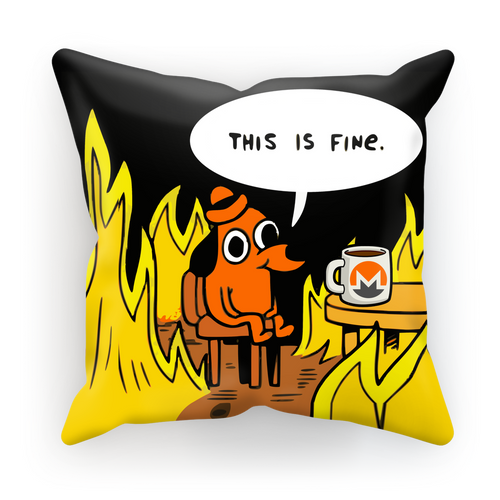 👕 This is fine Monero Sublimation Cushion Cover - Best Bitcoin Shirt Shop für Deutschland, Österreich, Schweiz. Top Qualität, 3-5 Tage geliefert und Krypto, Paypal Zahlung