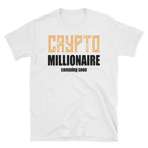 👕 Crypto millionaire coming soon - Short-Sleeve Unisex T-Shirt - Best Bitcoin Shirt Shop für Deutschland, Österreich, Schweiz. Top Qualität, 3-5 Tage geliefert und Krypto, Paypal Zahlung