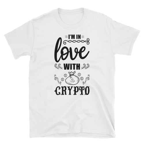 I'm in Love with Crypto - Short-Sleeve Unisex T-Shirt