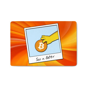 👕 See you later Bitcoin funny Floormat - Best Bitcoin Shirt Shop für Deutschland, Österreich, Schweiz. Top Qualität, 3-5 Tage geliefert und Krypto, Paypal Zahlung