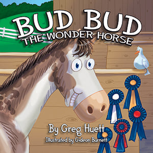 """Bud Bud the Wonder Horse"""