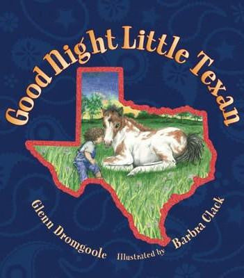 Good Night Little Texan Children's Book