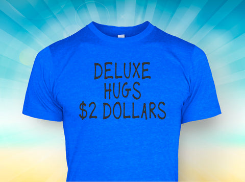 DELUX HUGS - Multiple Colors