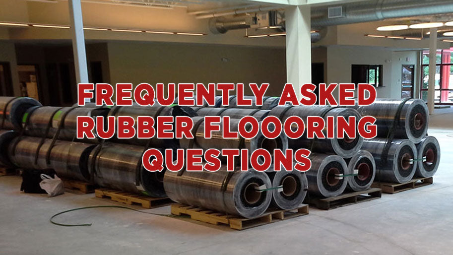 Frequently Asked Rubber Flooring Questions