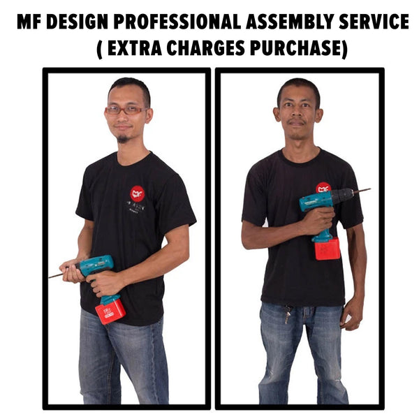 Professional MF DESIGN Assembly Service (RM 30 / RM 50 / RM 80 / RM100 / RM 150)