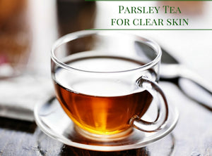 Parsley Tea for Clear Skin