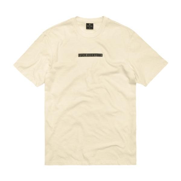 FUCK EVERYONE T-SHIRT: CREAM