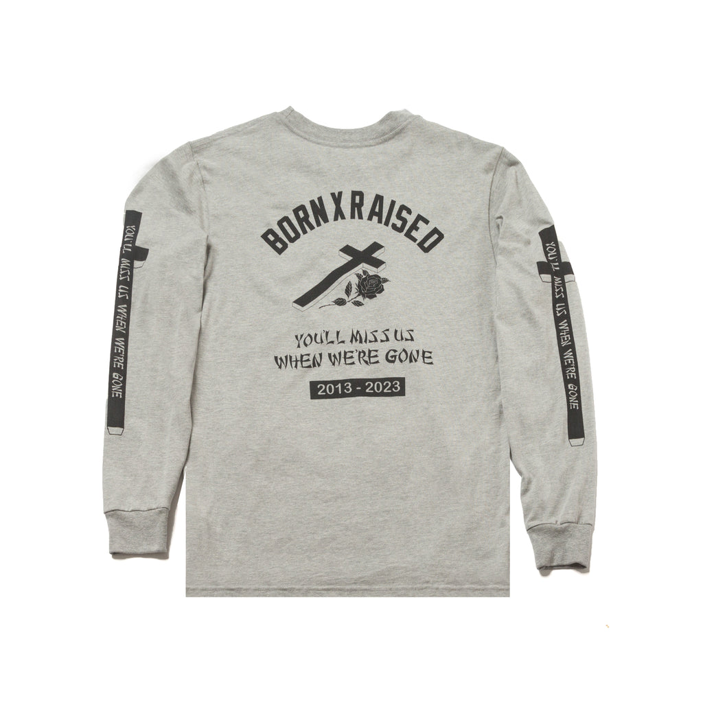 YOU'LL MISS US LONGSLEEVE TSHIRT: HEATHER GREY