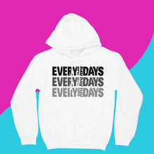 Load image into Gallery viewer, EVERYDAYDAYS HOODIE - EVERYDAYDAYS