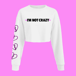 I'm Not Crazy Cropped Long Sleeve T-Shirt - EVERYDAYDAYS