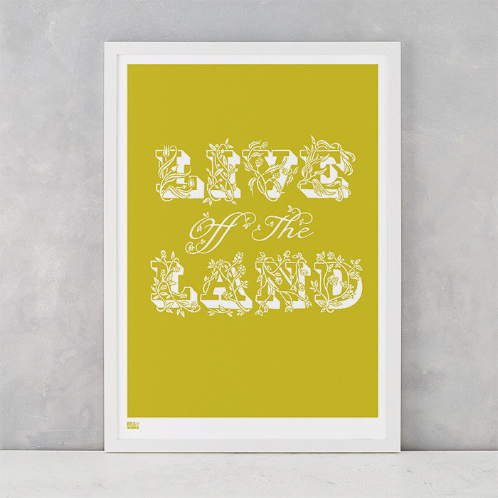 Live off the Land Print in Yellow Moss, screen printed onto recycled card, deliver worldwide