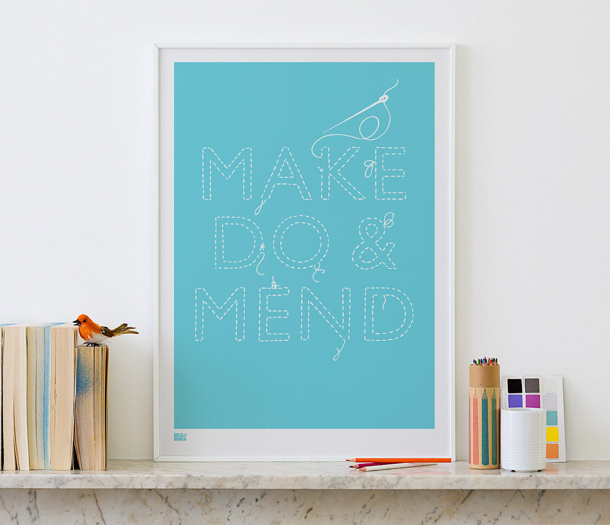 Pictures and Wall Art, Screen Printed Make do and Mend printed in Azure Blue