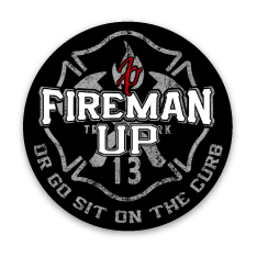 "Fireman Up Go Sit on the Curb Helmet Stickers -(2"" X 2"") 2 pack"