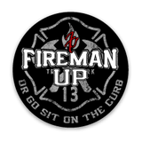 Fireman Up Go Sit on the Curb Helmet Stickers -(2