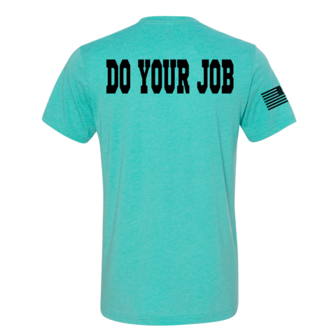 Do Your Job - Unisex Tri Blend Tee
