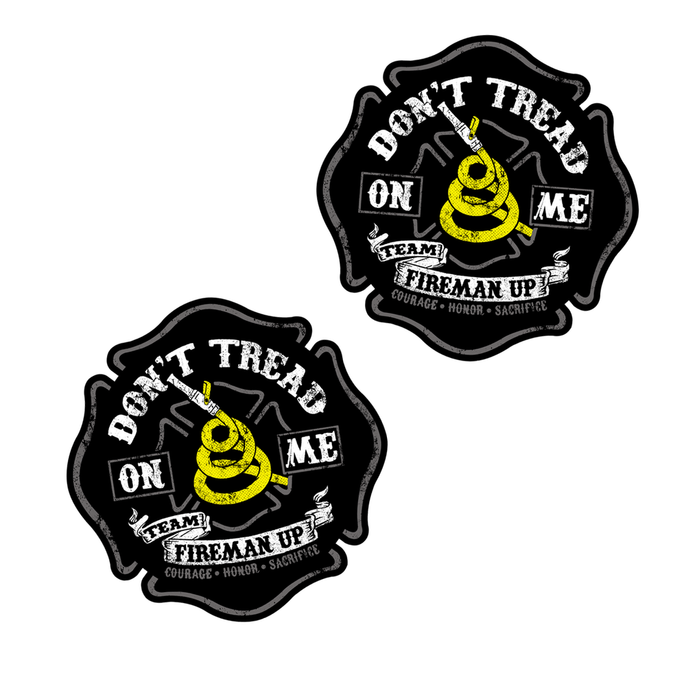 Don't Tread On Me Fireman Up Stickers Decal Firefighter