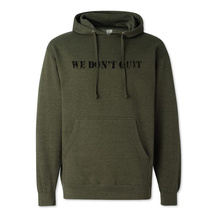 We Don't Quit - Midweight Hoodie