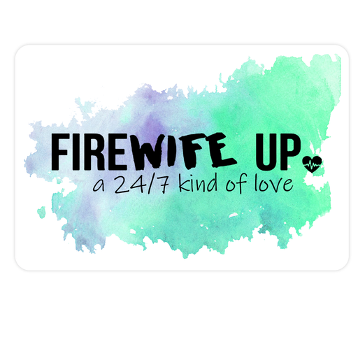 FireWIFE up 24/7 Watercolor - Sticker