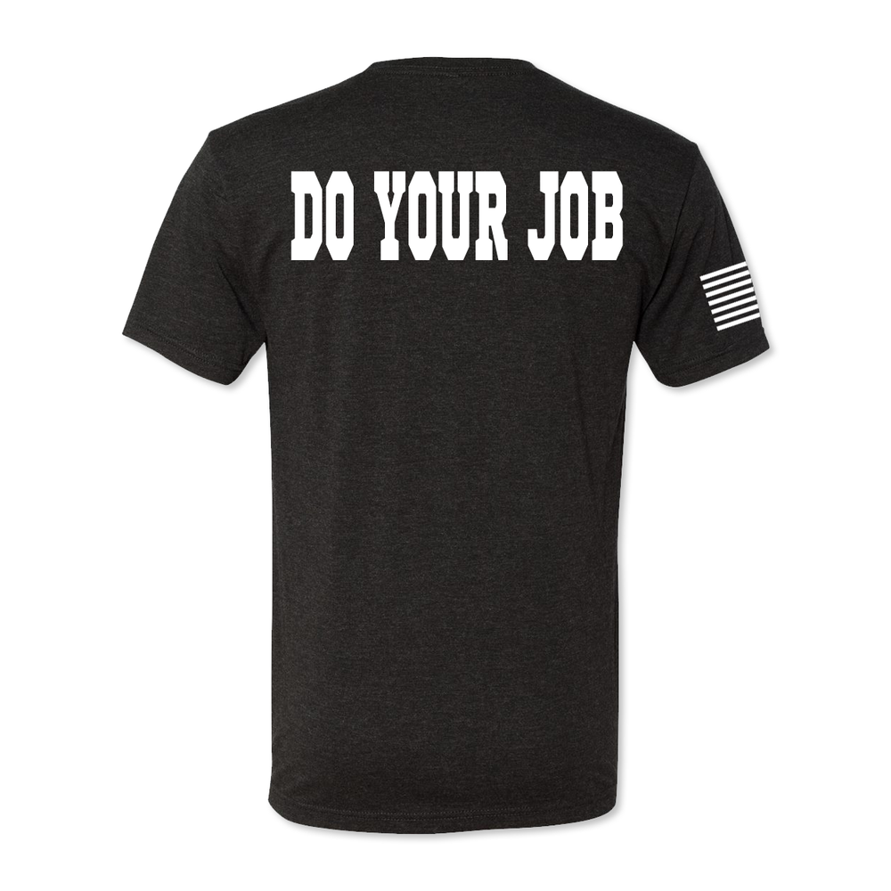 Do Your Job - Men's Tri Blend Tee