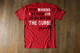 STOP WHINING- Red