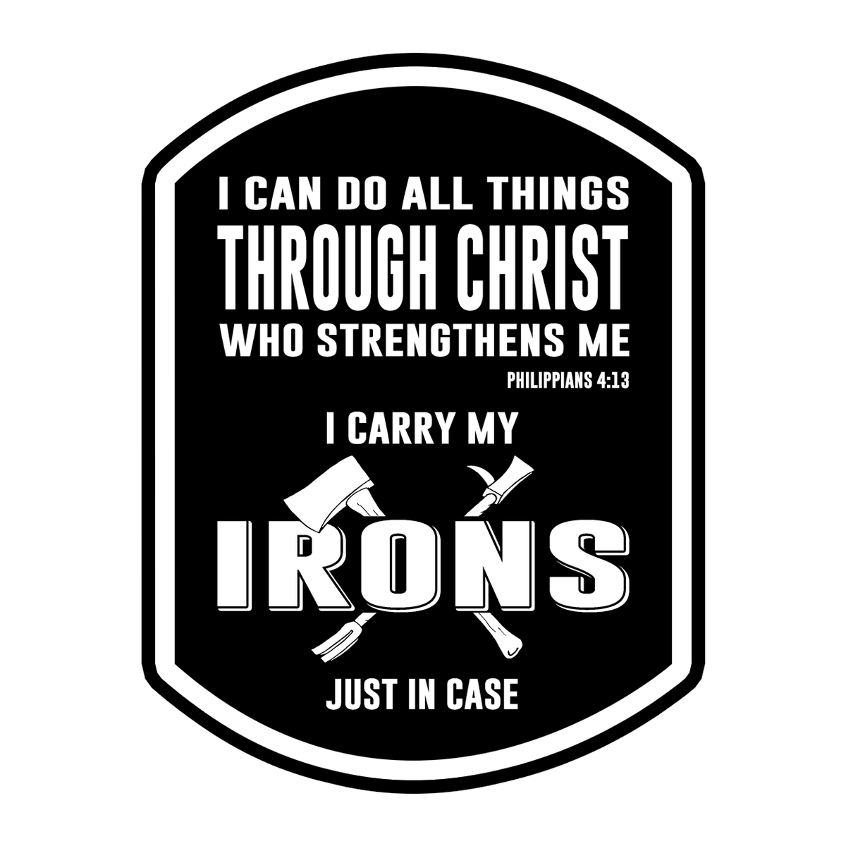 I can do all things through christ 4 sticker fireman up