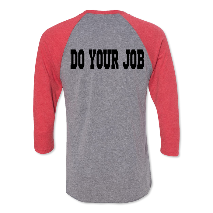 Do Your Job - Tri Blend Raglan