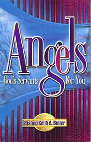 Angels: God's Servants For You