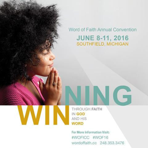 2016 Word of Faith Convention - Session #2