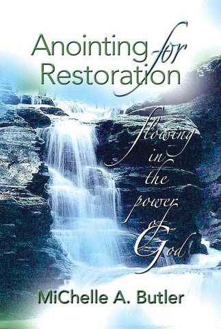 Anointing For Restoration
