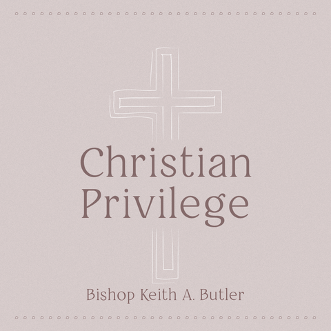 Christian Privilege - Saturday, October 17, 2020  - 5:30 pm - Part 3