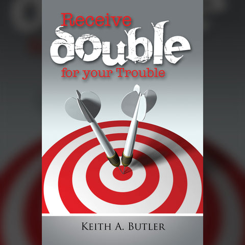 Receive Double For Your Trouble