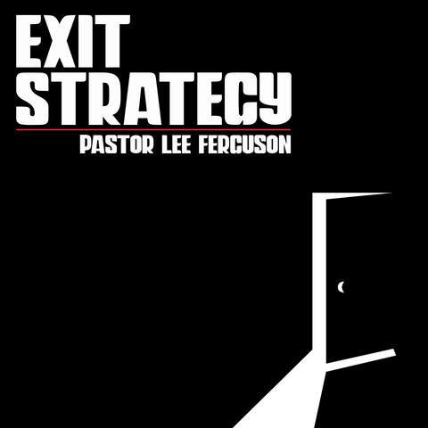 Exit Strategy! - Saturday, October 24, 2020 - 5:30 pm