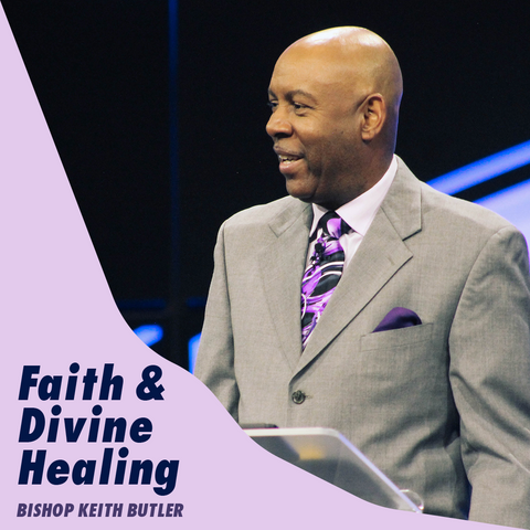 Faith and Divine Healing - SOUTHFIELD