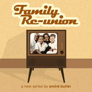 Family Reunion - Be the Parent You've Always Wanted