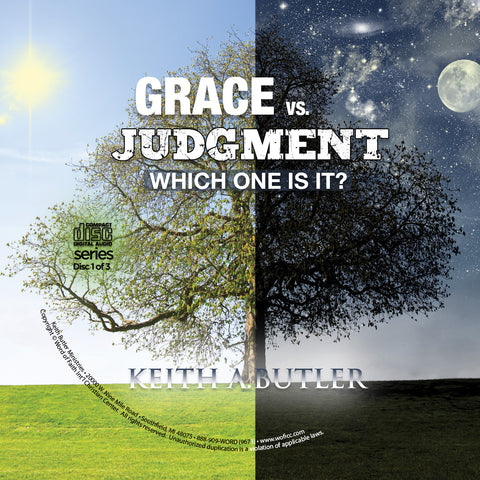 Grace vs. Judgment: Which One Is It? - Pt. 2