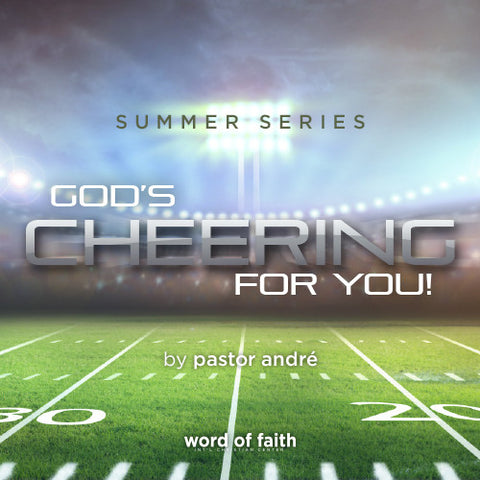 God's Cheering For You - Part 2
