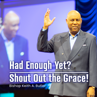 Had Enough Yet?/Shout out The Grace!