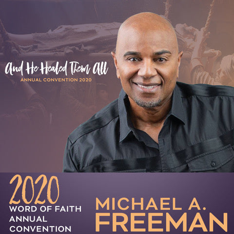 2020 Word of Faith Convention - Session 4