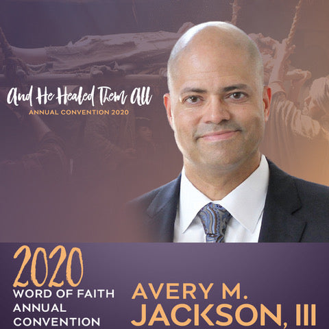 2020 Word of Faith Convention - Session 5