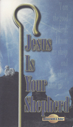 Jesus Is Your Shepherd