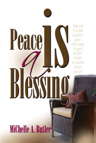Peace Is A Blessing From God