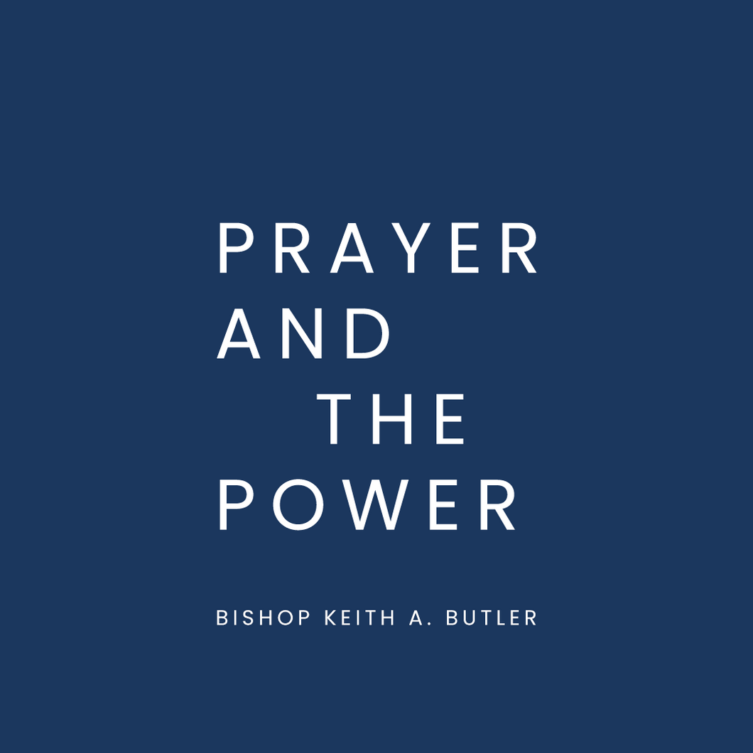 Prayer and the Power