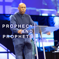 Prophecy and Prophets - Part 2