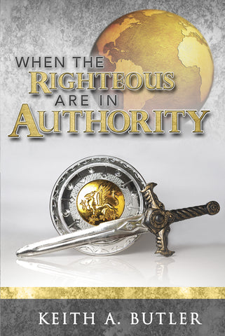 When The Righteous Are In Authority