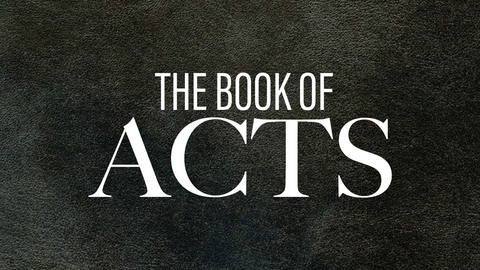 The Book of Acts Part 9