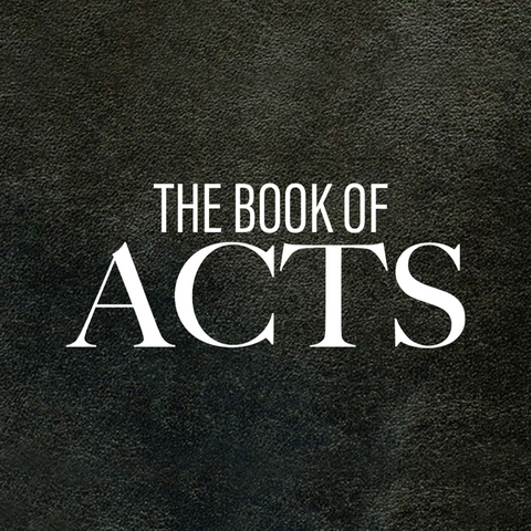 The Book of Acts - Part 19 - LIVESTREAM