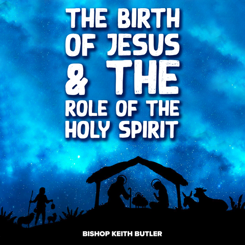 The Birth of Jesus and the Role of the Holy Spirit