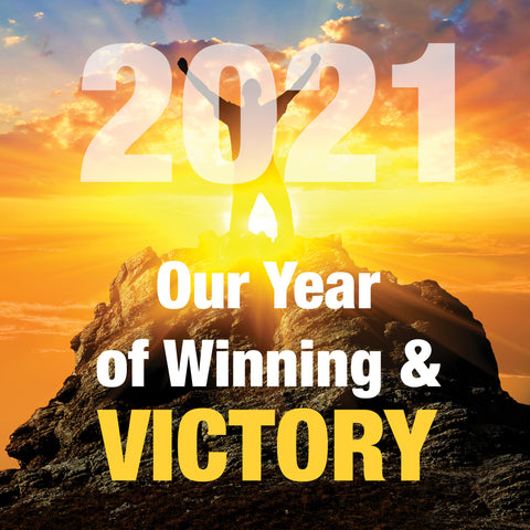 2021:  The Year of Winning & Victory